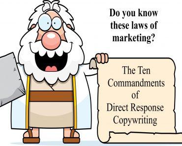 The Ten Commandments of Direct Response Copywriting