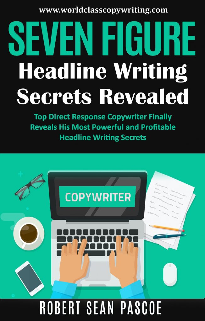 Seven Figure Headline Writing Secrets
