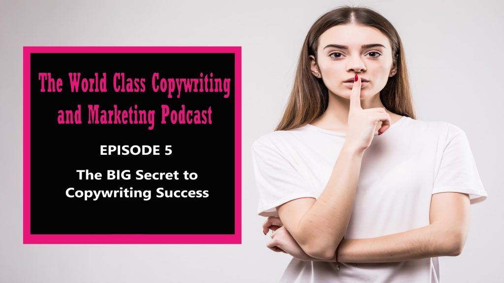 The BIG Secret to Copywriting Success