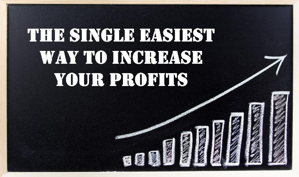 An Easy Way For Entrepreneurs To Increase Their Profits